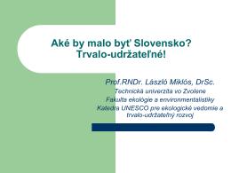 Prof. L. Miklós : Slovensko trvalo