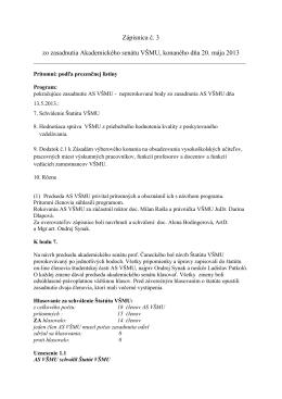 Zápisnica č. 3 zo zasadnutia Akademického senátu VŠMU