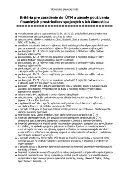 Kritéria pre zaradenie do ÚTM a zásady používania finančných