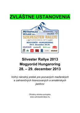 ZVLÁŠTNE USTANOVENIA - Szilveszter Rallye 2014