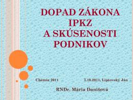 Dopad zákona IPKZ na priemysel a skúsenosti podnikov