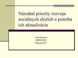 Národné priority rozvoja sociálnych služieb a potreba ich