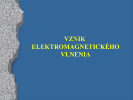 Vznik elektromagnetického vlnenia