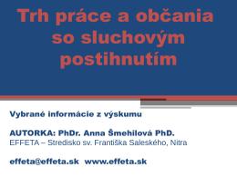 Šmehilová Anna: Trh práce a občania so sluchovým postihnutím