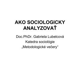 Ako sociologicky analyzovať