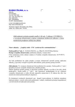 Odôvodnenie prijatia ponuky podľa § 46