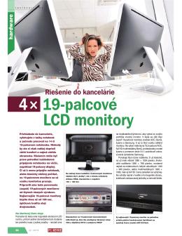 4× 19-palcové LCD monitory