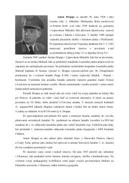 Anton Droppa sa narodil 30. júna 1920 v obci Lazisko
