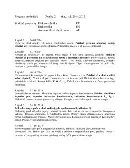 Program prednášok Fyzika 2 akad. rok 2014/2015 študijné