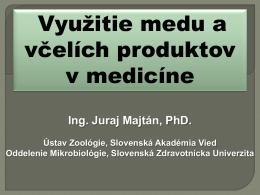 Využitie medu a včelích produktov v medicíne