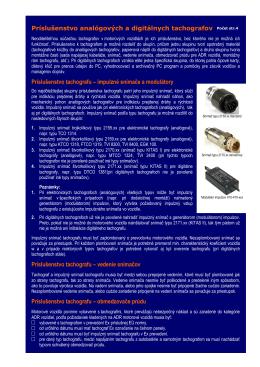 Príslušenstvo analógových a digitálnych tachografov Počet str.4