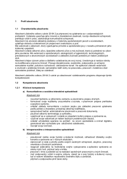 1 Profil absolventa 1.1 Charakteristika absolventa Absolvent