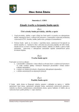 Smernica č. 1/2011 Zásady tvorby a čerpania fondu opráv