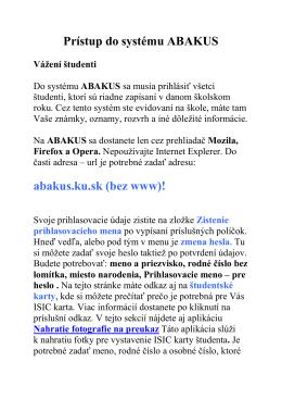 Pristup do systemu ABAKUS aktualizácia 14.9. 2012