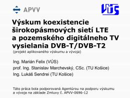 Výskum koexistencie širokopásmových sietí LTE a pozemského