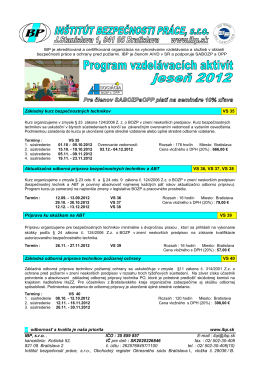 odbornosť a kvalita je naša priorita www.ibp.sk IBP, s.r.o. , IČO : 35