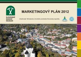 Marketingový plán 2012 - Slovenské banské múzeum