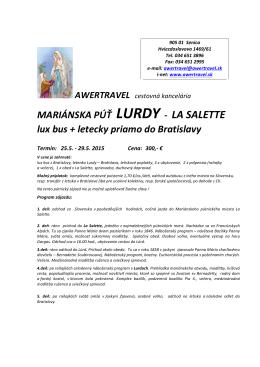 MARIÁNSKA PÚŤ LURDY -‐ LA SALETTE lux bus + letecky priamo do