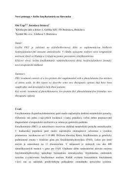 Nové prístupy v liečbe fenylketonúrie na Slovensku