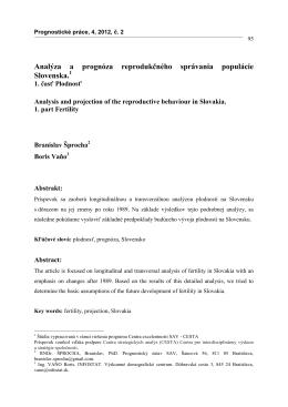 Analýza a prognóza reprodukčného správania populácie Slovenska.