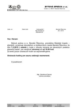 BYTOVÁ SPRÁVA s r.o. Vec: Oznam Bytová správa s.r.o. Banská
