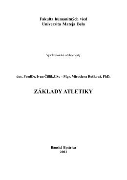 ZÁKLADY ATLETIKY - Filozofická fakulta Univerzita Mateja Bela v