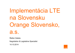 9_Geleta_ORANGE_Implementácia LTE v SR _Orange