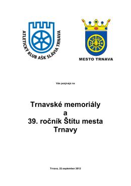 Trnavské memoriály a 39. ročník Štítu mesta Trnavy