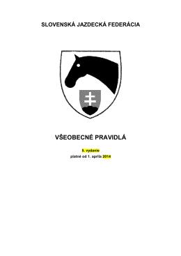 VŠEOBECNÉ PRAVIDLÁ - Slovenská jazdecká federácia