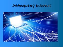 Nebezpečný internet všade