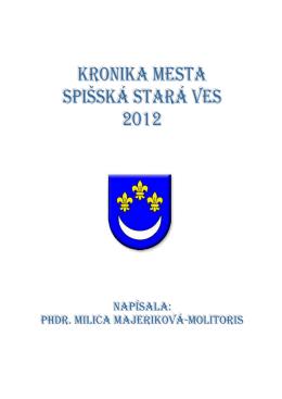kronika MESTa SpišSká STará VES 2012