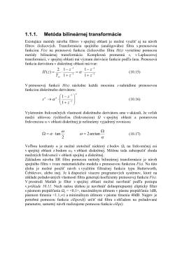 1.1.1. Metóda bilineárnej transformácie