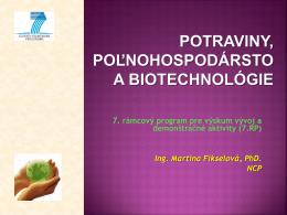 Potraviny, poľnohospodársto a biotechnológie