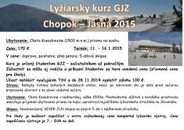 Ubytovanie: Chata Kosodrevina (1500 m.n.m.) priamo na svahu