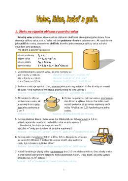 1. Úlohy na výpočet objemu a povrchu valca