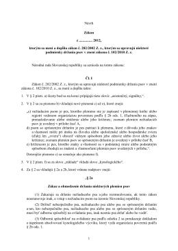 1 Návrh Zákon z ............... 2012, ktorým sa mení a dopĺňa zákon č