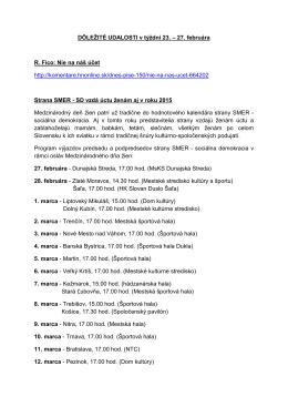 DÔLEŽITÉ UDALOSTI v týždni 23. – 27. februára R. Fico: Nie