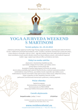 YOGA AJURVEDA WEEKEND S MARTINOM