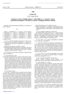 182/2014 Zákon, ktorým sa mení a dopĺňa zákon č. 326/2005 Z. z. o