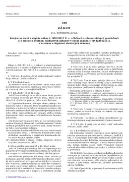 459/2012 Zákon, ktorým sa mení a dopĺňa zákon č. 362/2011 Z. z. o
