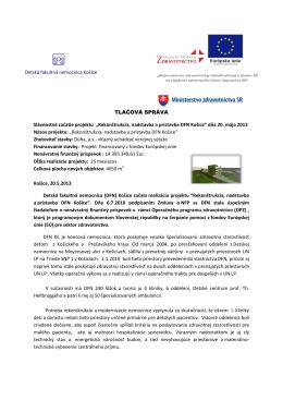 """TLAČOVÁ SPRÁVA Slávnostné začatie projektu """"Rekonštrukcia"""