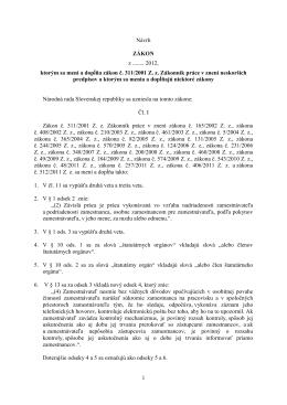 1 Návrh ZÁKON z ........ 2012, ktorým sa mení a dopĺňa zákon č. 311