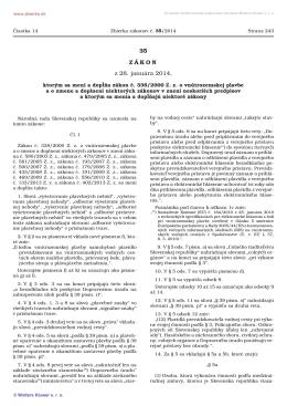 35/2014 Zákon, ktorým sa mení a dopĺňa zákon č. 338/2000 Z. z. o