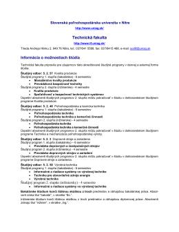 Možnosti štúdia na fakulte - Technická fakulta