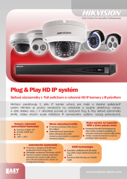 Plug & Play HD IP systém