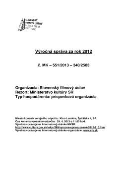 Výročná správa SFÚ 2012 - Slovenský filmový ústav