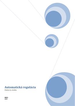 Automatická regulácia- vypracované otázky