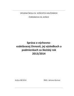 Správa o výchovno-vzdelávacej činnosti za šk. rok 2013/2014