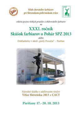 XXXI. ročník Skúšok farbiarov o Pohár SPZ 2013