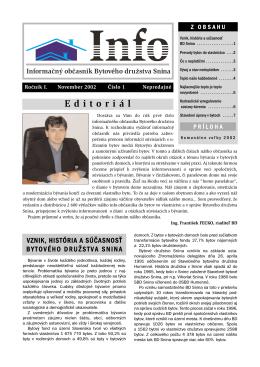 Editoriál - Bytové družstvo, Snina